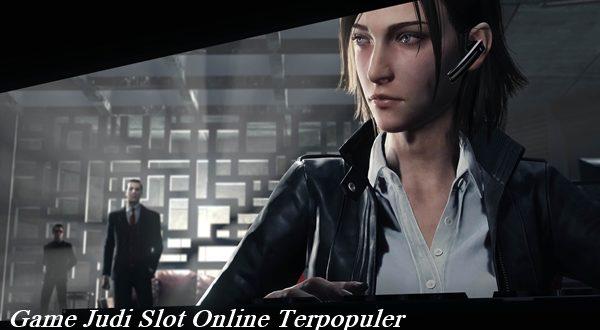 Game Judi Slot Online Terpopuler